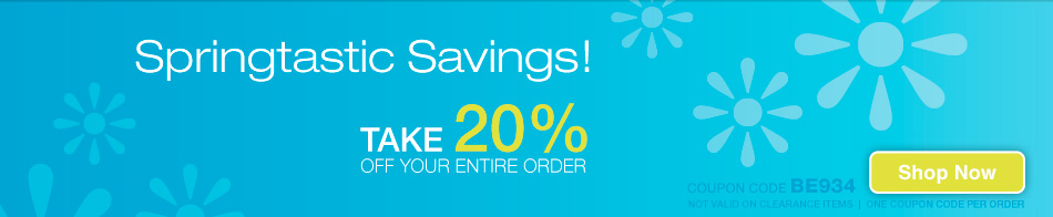 Springtastic Savings! - Save 20% - coupon code BE934