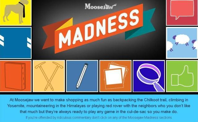 moosejaw madness